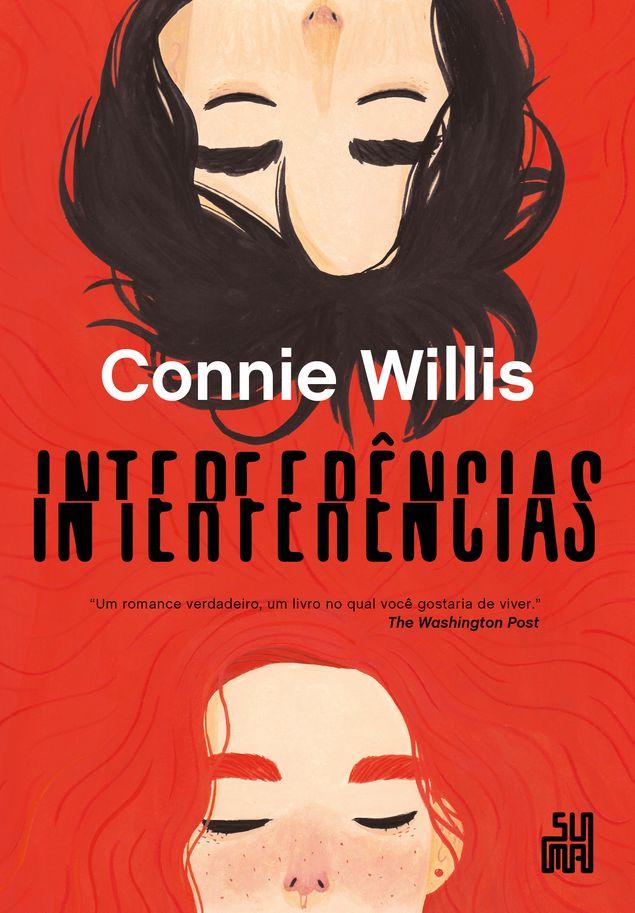 """Capa de """"Interferências"""", da autora americana Connie Willis (foto: divulgação)"""