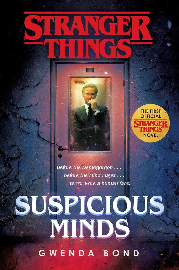"""Capa da edição americana de """"Stranger Things: Suspicious Minds"""", de Gwenda Bond (foto: divulgação)"""