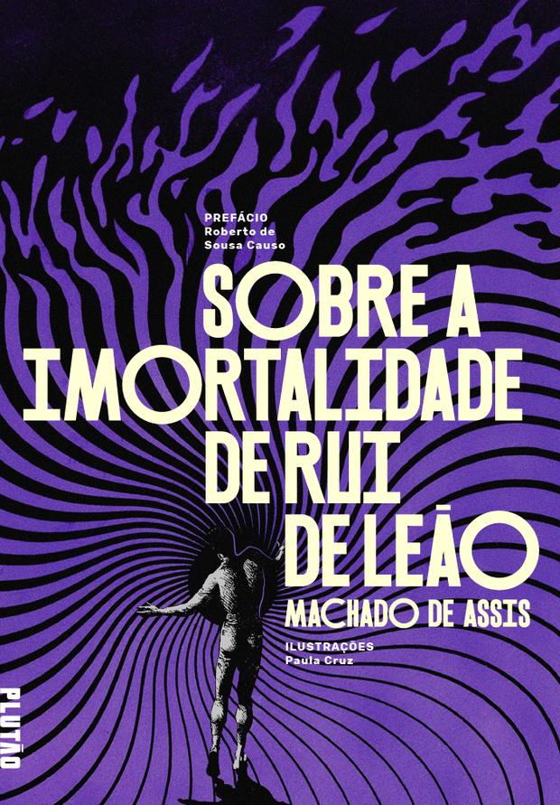"""Capa do livro digital """"Sobre a Imortalidade de Rui de Leão"""", com dois contos de Machado de Assis"""